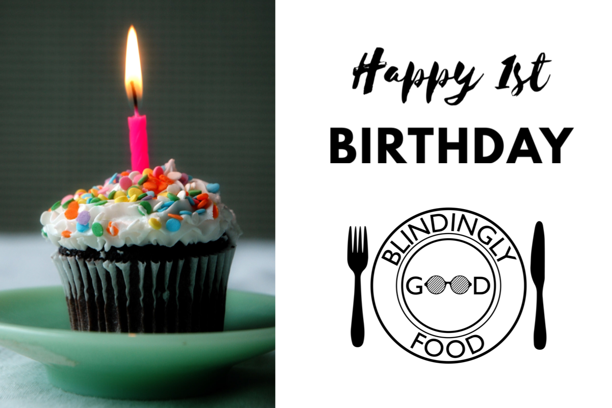 Blindingly Good Food is One Year Old
